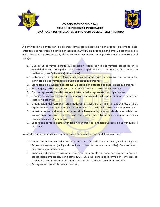 COLEGIO TÉCNICO MENORAH ÁREA DE TECNOLOGÍA E INFORMÁTICA TEMÁTICAS A DESARROLLAR EN EL PROYECTO DE CICLO TERCER PERIODO A ...