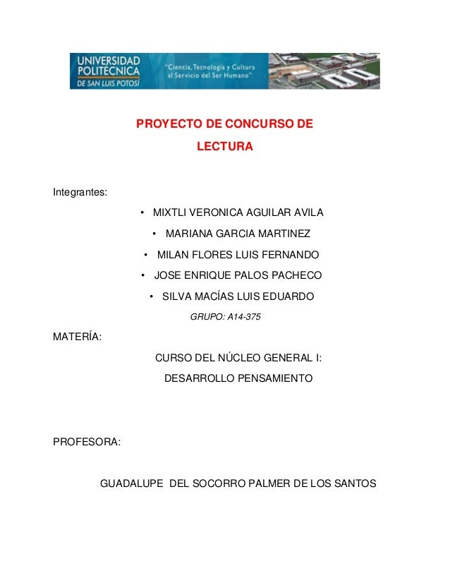 PROYECTO DE CONCURSO DE  LECTURA  Integrantes:  • MIXTLI VERONICA AGUILAR AVILA  • MARIANA GARCIA MARTINEZ  • MILAN FLORES...