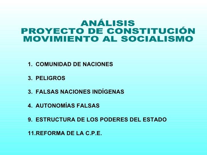 ANÁLISIS PROYECTO DE CONSTITUCIÓN MOVIMIENTO AL SOCIALISMO <ul><ul><li>COMUNIDAD DE NACIONES </li></ul></ul><ul><ul><li>PE...