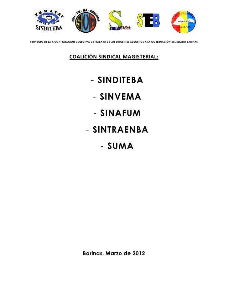 PROYECTO DE LA X CONTRATACIÓN COLECTIVA DE TRABAJO DE LOS DOCENTES ADSCRITOS A LA GOBERNACIÓN DEL ESTADO BARINAS          ...