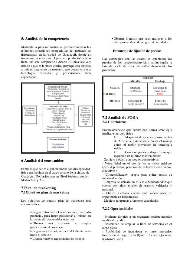 5. Análisis de la competenciaMediante la presente matriz se pretende mostrar lasdiferentes situaciones competitivas del me...
