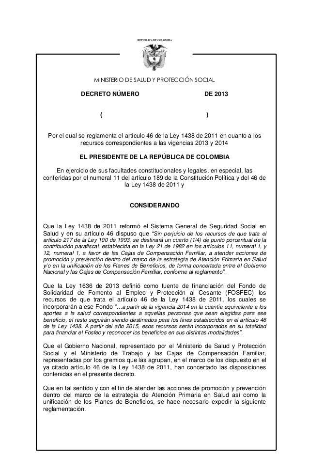 MINISTERIO DE SALUD Y PROTECCIÓN SOCIAL  DECRETO NÚMERO  (  DE 2013  )  Por el cual se reglamenta el artículo 46 de la Ley...
