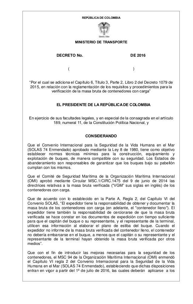 """REPÚBLICA DE COLOMBIA MINISTERIO DE TRANSPORTE DECRETO No. DE 2016 ( ) """"Por el cual se adiciona el Capítulo 6, Título 3, P..."""