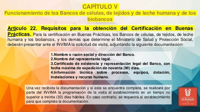 Artículo 22. Requisitos para la obtención del Certificación en Buenas Prácticas. Para la certificación en Buenas Prá...