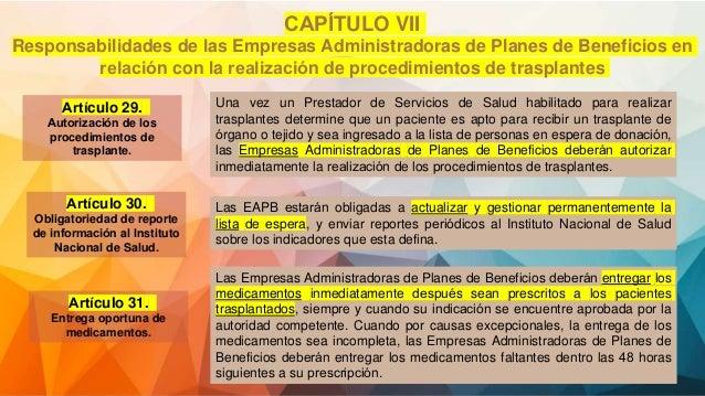 CAPÍTULO VII Responsabilidades de las Empresas Administradoras de Planes de Beneficios en relación con la realización d...