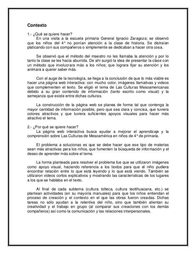 Contexto1.- ¿Qué se quiere hacer?      En una visita a la escuela primaria General Ignacio Zaragoza; se observóque los niñ...