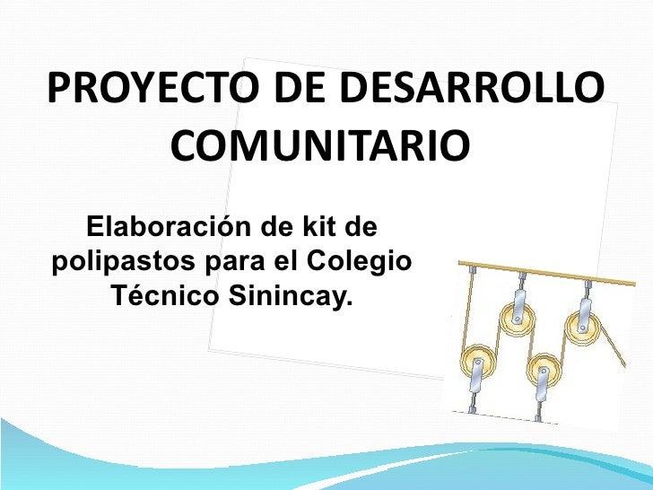 Proyecto de desarrollo comunitario polipastos for Proyecto de comedor comunitario