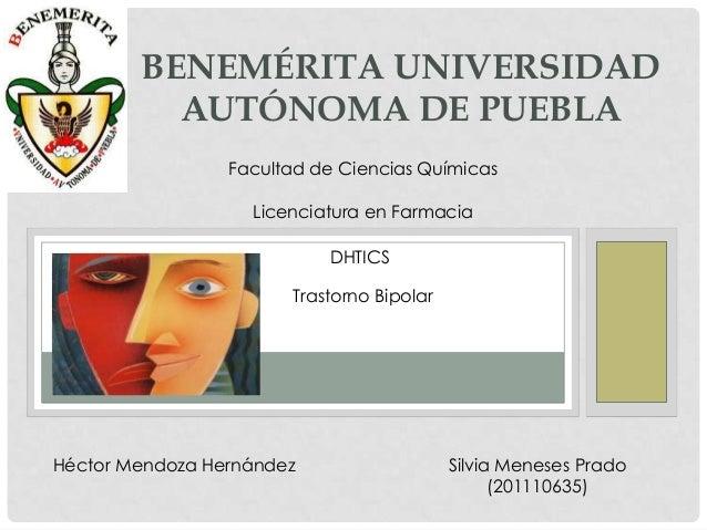 BENEMÉRITA UNIVERSIDAD          AUTÓNOMA DE PUEBLA                 Facultad de Ciencias Químicas                   Licenci...