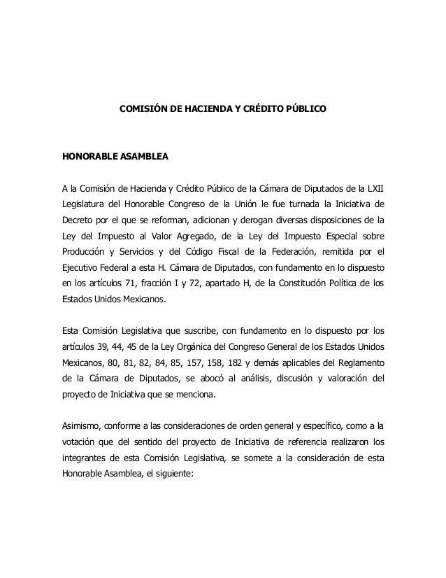 COMISIÓN DE HACIENDA Y CRÉDITO PÚBLICO  HONORABLE ASAMBLEA A la Comisión de Hacienda y Crédito Público de la Cámara de Dip...