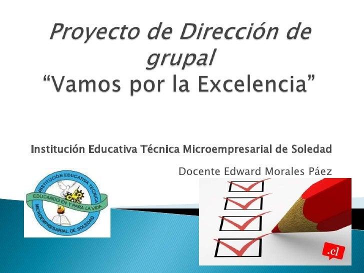 Institución Educativa Técnica Microempresarial de Soledad                           Docente Edward Morales Páez