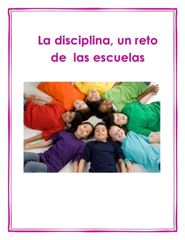 La disciplina, un reto de las escuelas