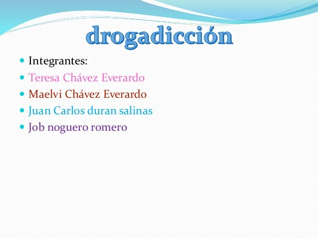  Integrantes:  Teresa Chávez Everardo  Maelvi Chávez Everardo  Juan Carlos duran salinas  Job noguero romero