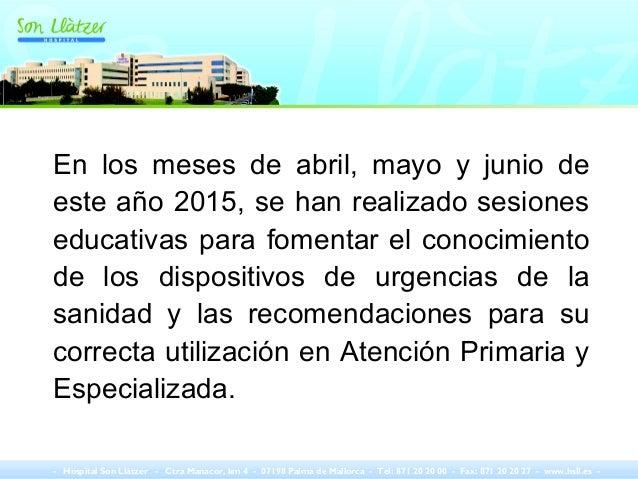 En los meses de abril, mayo y junio de este año 2015, se han realizado sesiones educativas para fomentar el conocimiento d...