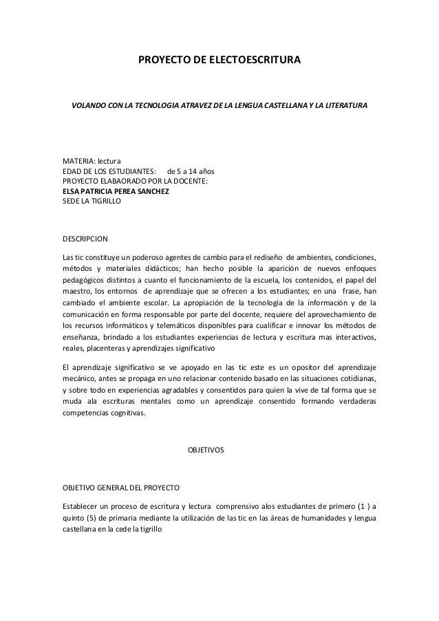 PROYECTO DE ELECTOESCRITURA  VOLANDO CON LA TECNOLOGIA ATRAVEZ DE LA LENGUA CASTELLANA Y LA LITERATURA  MATERIA: lectura E...