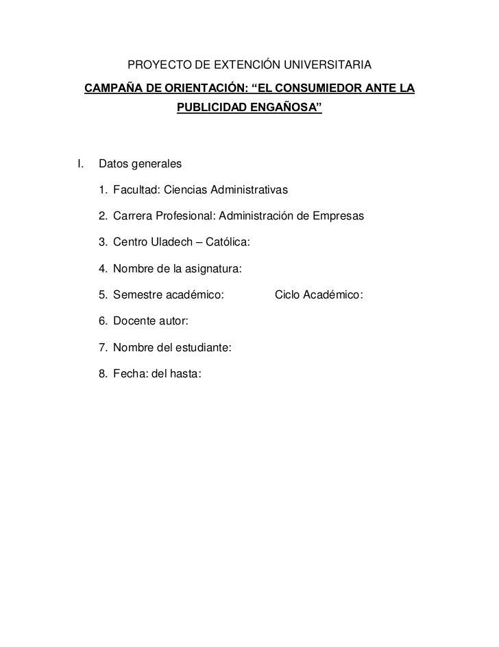 """PROYECTO DE EXTENCIÓN UNIVERSITARIA     CAMPAÑA DE ORIENTACIÓN: """"EL CONSUMIEDOR ANTE LA                      PUBLICIDAD EN..."""