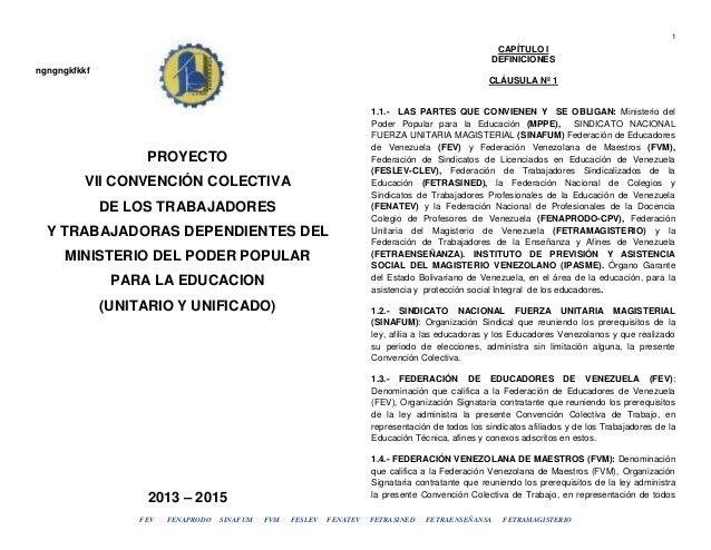1  CAPÍTULO I DEFINICIONES ngngngkfkkf CLÁUSULA Nº 1  PROYECTO VII CONVENCIÓN COLECTIVA DE LOS TRABAJADORES Y TRABAJADORAS...