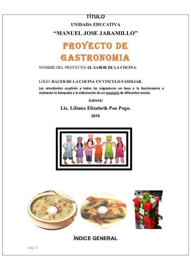 Proyecto de gastronom a 2016 for Cocina de investigacion