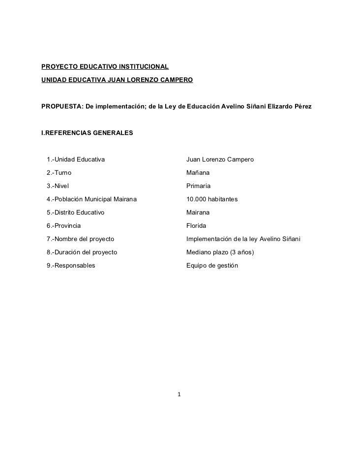 PROYECTO EDUCATIVO INSTITUCIONALUNIDAD EDUCATIVA JUAN LORENZO CAMPEROPROPUESTA: De implementación; de la Ley de Educación ...