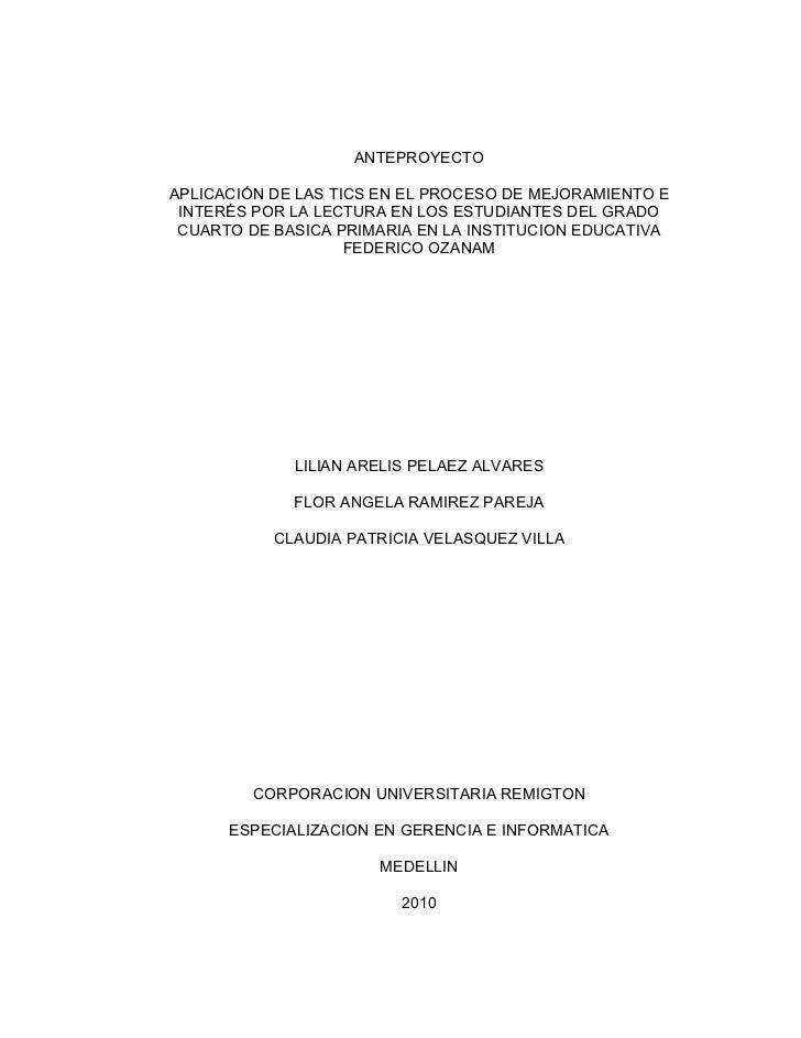 ANTEPROYECTO  APLICACIÓN DE LAS TICS EN EL PROCESO DE MEJORAMIENTO E  INTERÉS POR LA LECTURA EN LOS ESTUDIANTES DEL GRADO ...
