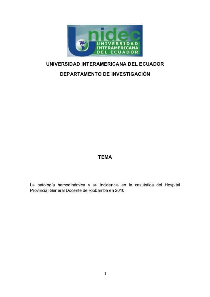 UNIVERSIDAD INTERAMERICANA DEL ECUADOR              DEPARTAMENTO DE INVESTIGACIÓN                                TEMALa pa...