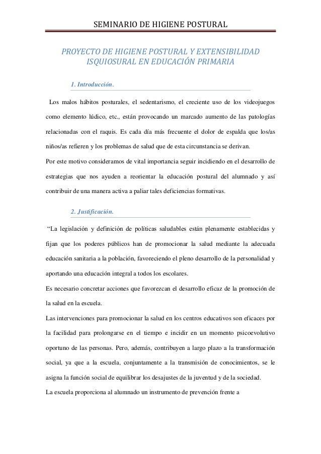 SEMINARIO DE HIGIENE POSTURAL      PROYECTO DE HIGIENE POSTURAL Y EXTENSIBILIDAD           ISQUIOSURAL EN EDUCACIÓN PRIMAR...