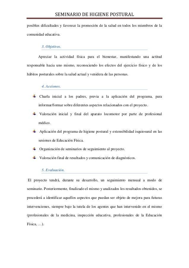 SEMINARIO DE HIGIENE POSTURALposibles dificultades y favorece la promoción de la salud en todos los miembros de lacomunida...
