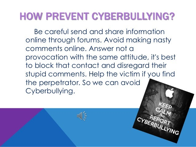 What can you do to prevent cyberbullying