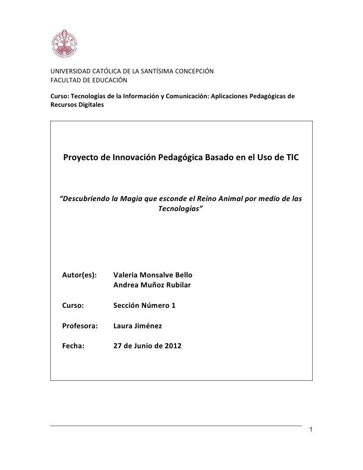 UNIVERSIDAD CATÓLICA DE LA SANTÍSIMA CONCEPCIÓNFACULTAD DE EDUCACIÓNCurso: Tecnologías de la Información y Comunicación: A...