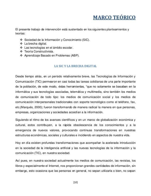 MARCO TEÓRICOEl presente trabajo de intervención está sustentado en los siguientes planteamientos yteorías:      Sociedad...