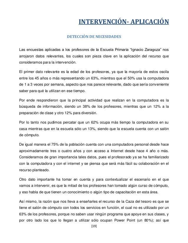 INTERVENCIÓN- APLICACIÓN                             DETECCIÓN DE NECESIDADESLas encuestas aplicadas a los profesores de l...