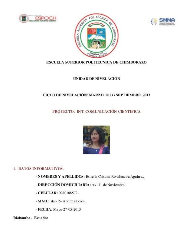 ESCUELA SUPERIOR POLITECNICA DE CHIMBORAZOUNIDAD DE NIVELACIONCICLO DE NIVELACIÓN: MARZO 2013 / SEPTIEMBRE 2013PROYECTO. I...