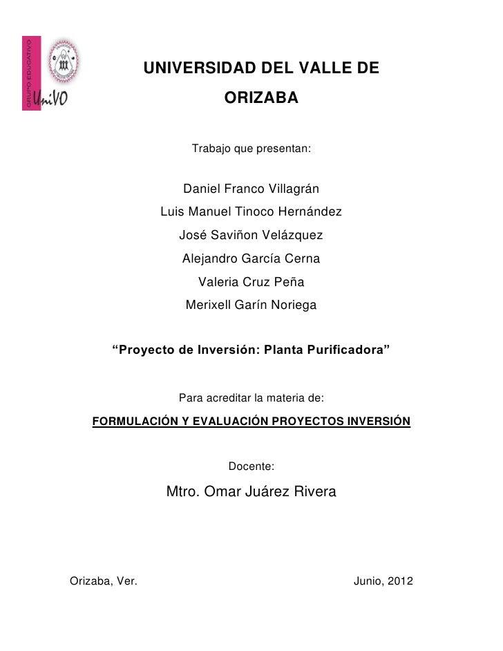 UNIVERSIDAD DEL VALLE DE                            ORIZABA                     Trabajo que presentan:                    ...