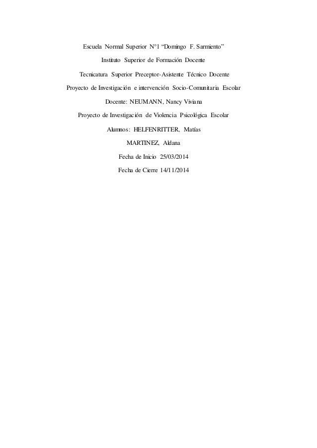"""Escuela Normal Superior N°1 """"Domingo F. Sarmiento"""" Instituto Superior de Formación Docente Tecnicatura Superior Preceptor-..."""