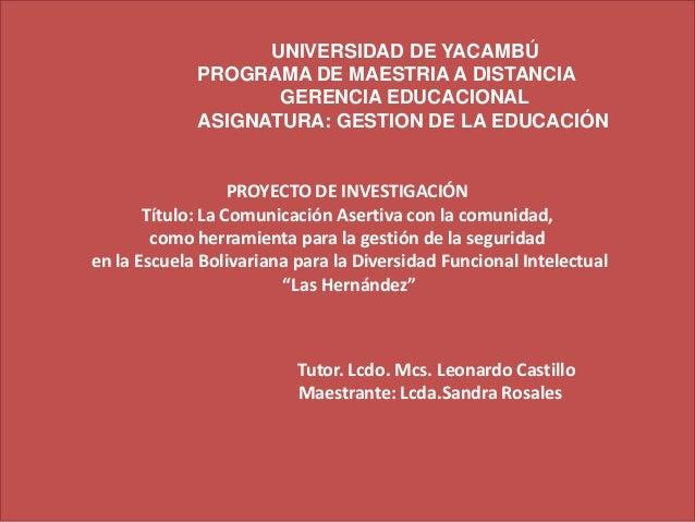 UNIVERSIDAD DE YACAMBÚ             PROGRAMA DE MAESTRIA A DISTANCIA                    GERENCIA EDUCACIONAL             AS...