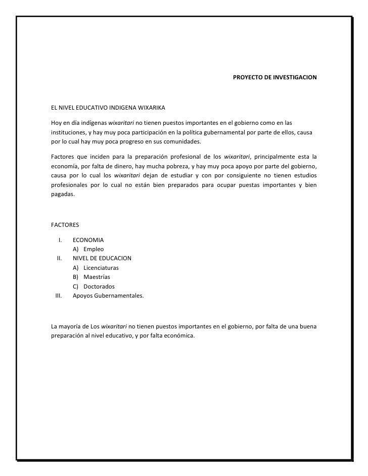 PROYECTO DE INVESTIGACIONEL NIVEL EDUCATIVO INDIGENA WIXARIKAHoy en día indígenas wixaritari no tienen puestos importantes...