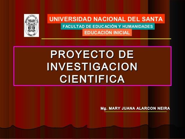 UNIVERSIDAD NACIONAL DEL SANTA   FACULTAD DE EDUCACIÓN Y HUMANIDADES           EDUCACIÓN INICIAL PROYECTO DEINVESTIGACION ...