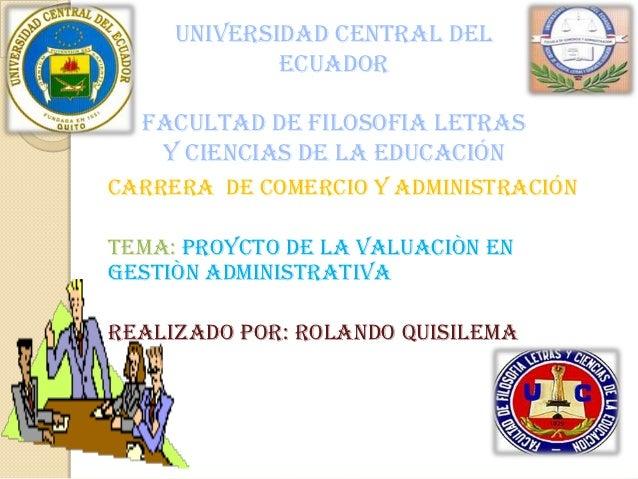 UNIVERSIDAD CENTRAL DEL             ECUADOR  FACULTAD DE FILOSOFIA LETRAS   Y CIENCIAS DE LA EDUCACIÓNCARRERA DE COMERCIO ...