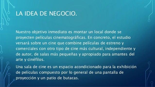 Proyecto del cine for Peliculas de negocios