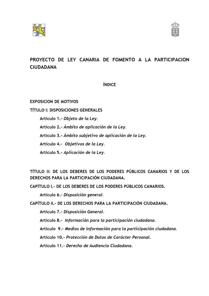 PROYECTO DE LEY CANARIA DE FOMENTO A LA PARTICIPACION CIUDADANA                                        ÍNDICE    EXPOSICIO...