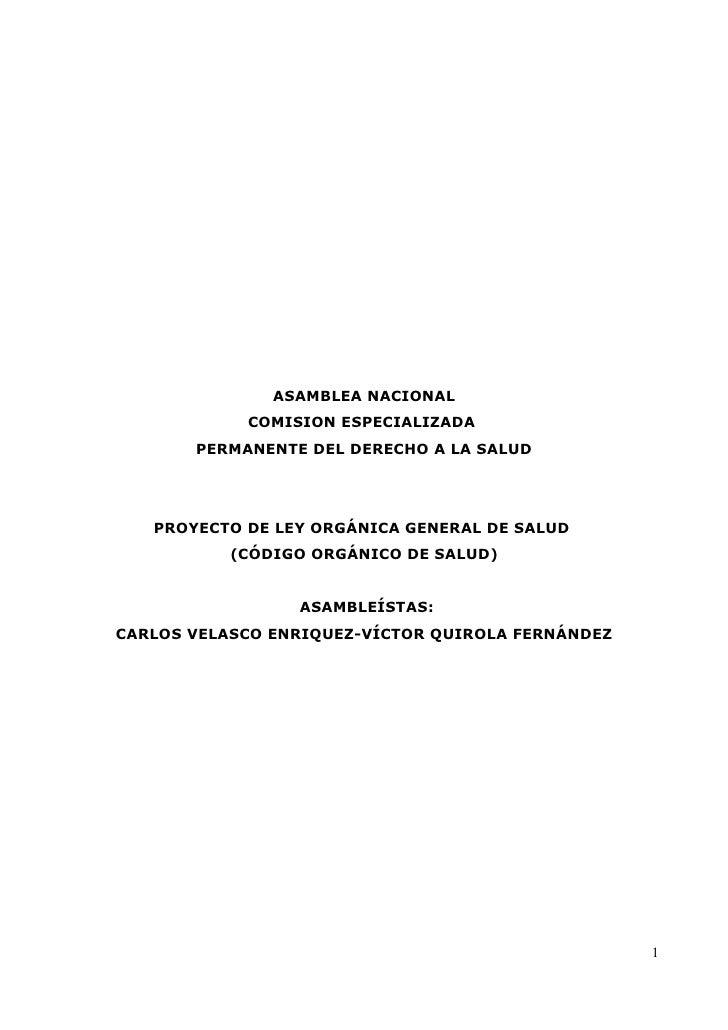 ASAMBLEA NACIONAL            COMISION ESPECIALIZADA       PERMANENTE DEL DERECHO A LA SALUD   PROYECTO DE LEY ORGÁNICA GEN...