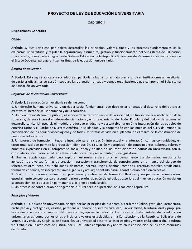 PROYECTO DE LEY DE EDUCACIÓN UNIVERSITARIA<br />Capítulo I<br />Disposiciones Generales<br />Objeto<br />Artículo 1. Esta ...