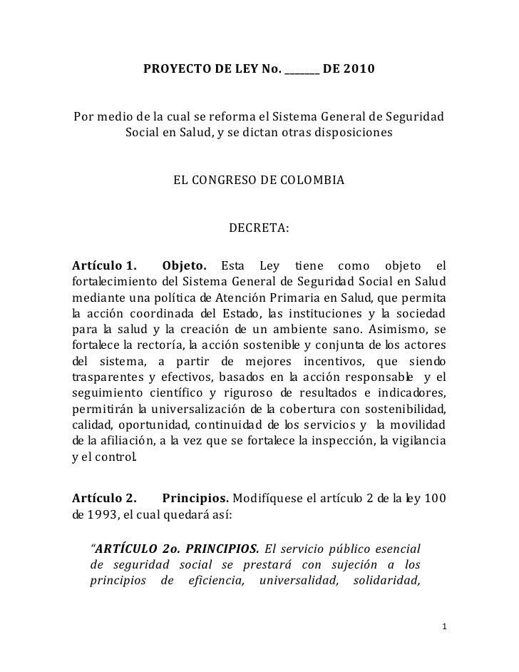 PROYECTO DE LEY No. _______ DE 2010Por medio de la cual se reforma el Sistema General de Seguridad        Social en Salud,...