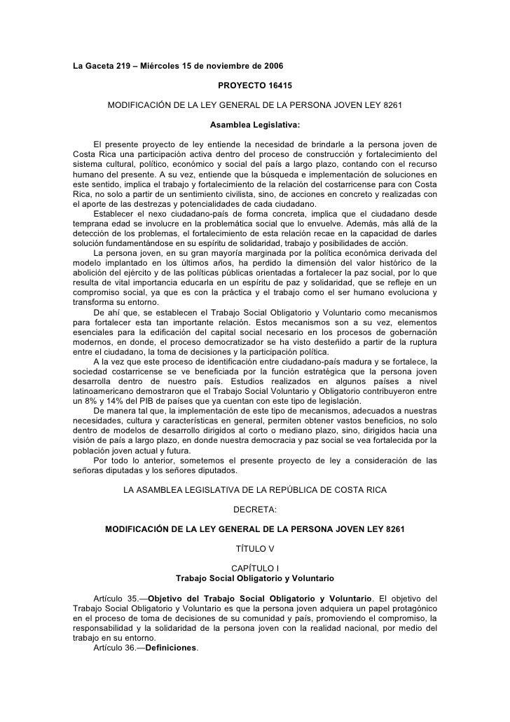 La Gaceta 219 – Miércoles 15 de noviembre de 2006                                       PROYECTO 16415         MODIFICACIÓ...