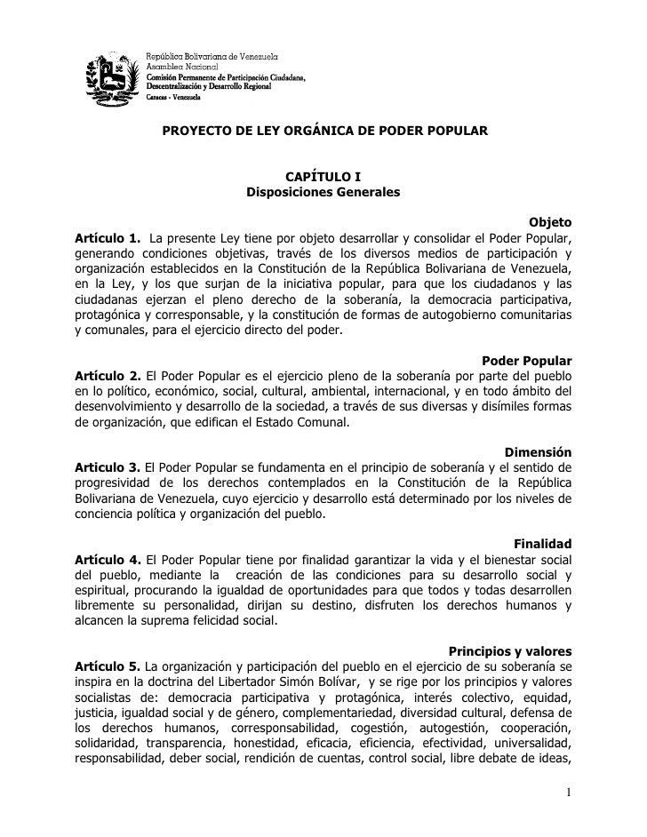 PROYECTO DE LEY ORGÁNICA DE PODER POPULAR                                     CAPÍTULO I                               Dis...