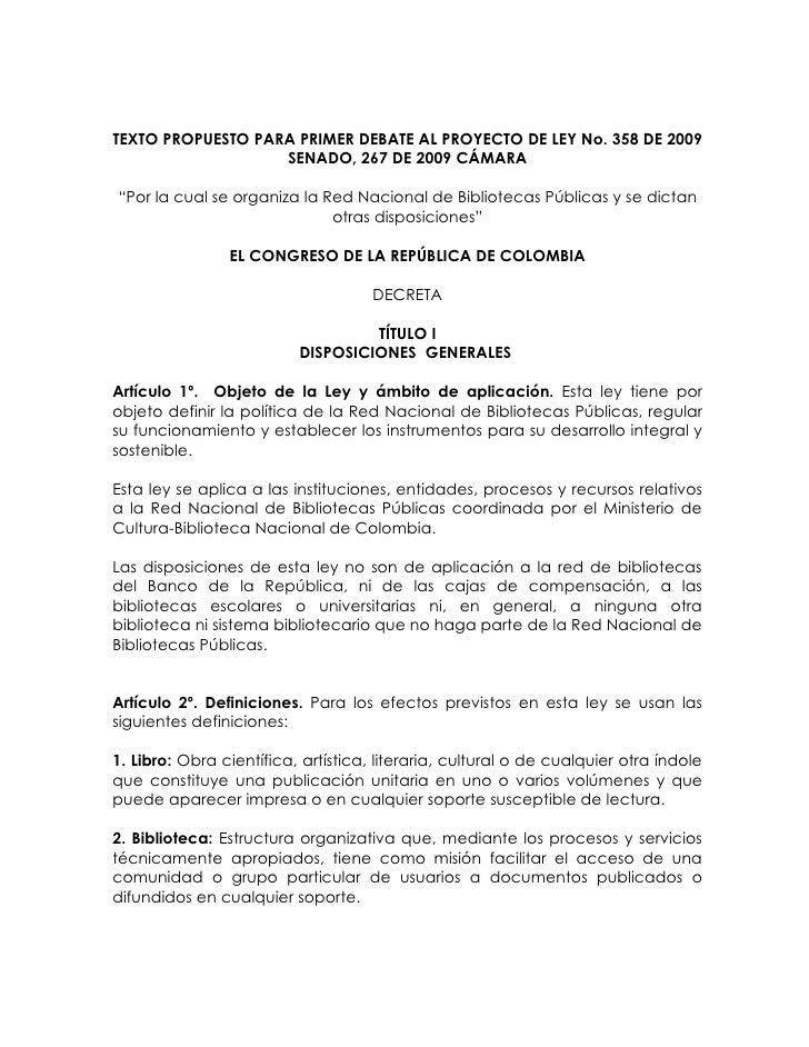 """TEXTO PROPUESTO PARA PRIMER DEBATE AL PROYECTO DE LEY No. 358 DE 2009                    SENADO, 267 DE 2009 CÁMARA  """"Por ..."""