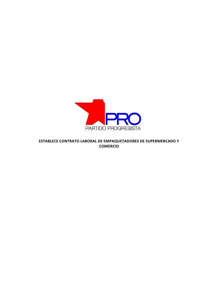 ESTABLECE CONTRATO LABORAL DE EMPAQUETADORES DE SUPERMERCADO Y                            COMERCIO