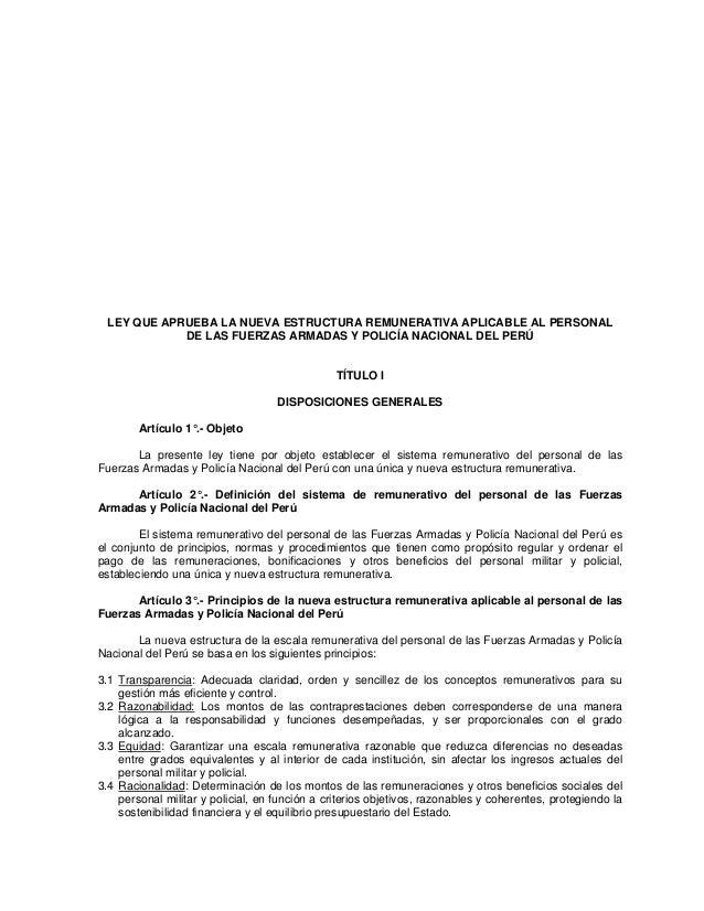 LEY QUE APRUEBA LA NUEVA ESTRUCTURA REMUNERATIVA APLICABLE AL PERSONAL            DE LAS FUERZAS ARMADAS Y POLICÍA NACIONA...