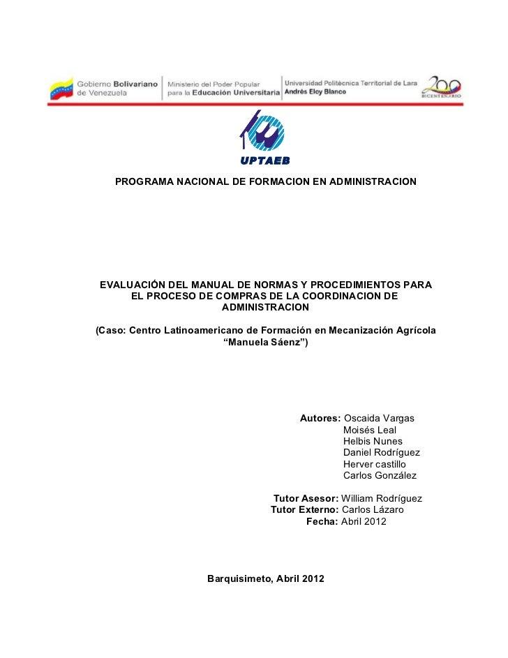 UPTAEB   PROGRAMA NACIONAL DE FORMACION EN ADMINISTRACIONEVALUACIÓN DEL MANUAL DE NORMAS Y PROCEDIMIENTOS PARA     EL PROC...