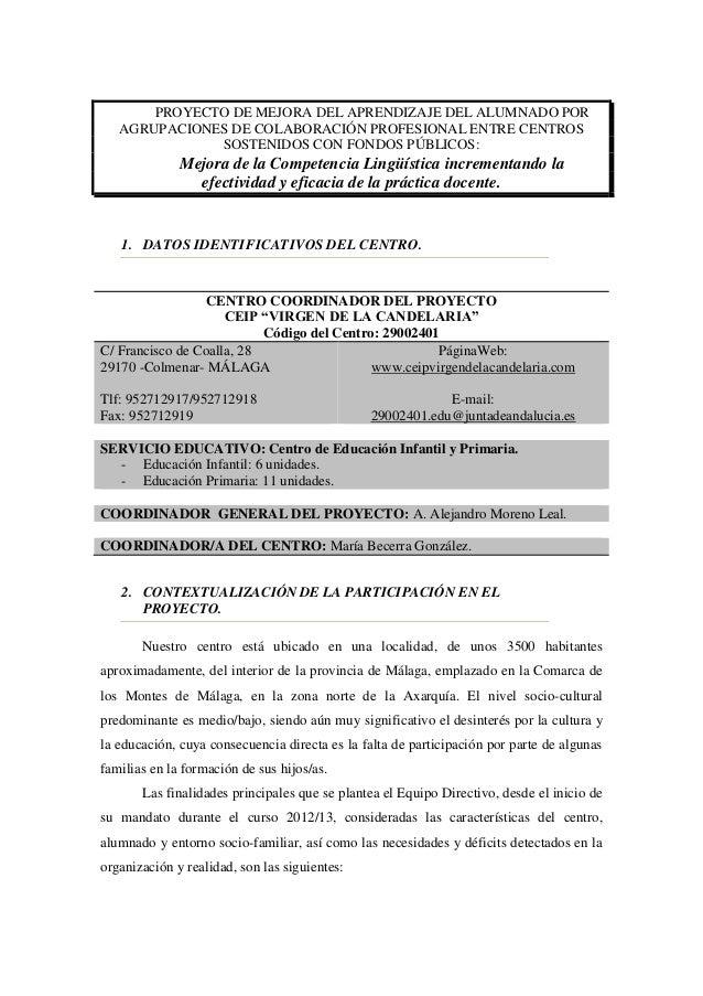 PROYECTO DE MEJORA DEL APRENDIZAJE DEL ALUMNADO POR AGRUPACIONES DE COLABORACIÓN PROFESIONAL ENTRE CENTROS SOSTENIDOS CON ...