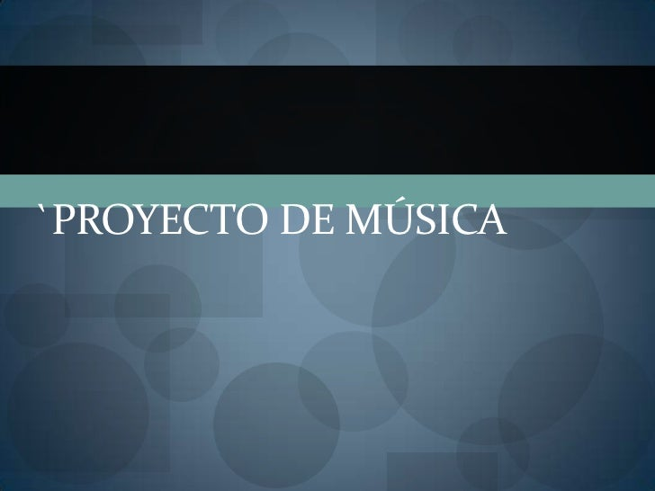 `Proyecto de Música<br />